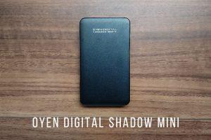 おすすめ外付けSSD、OYEN DIGITAL Shadow Miniがイケてる3つの理由!