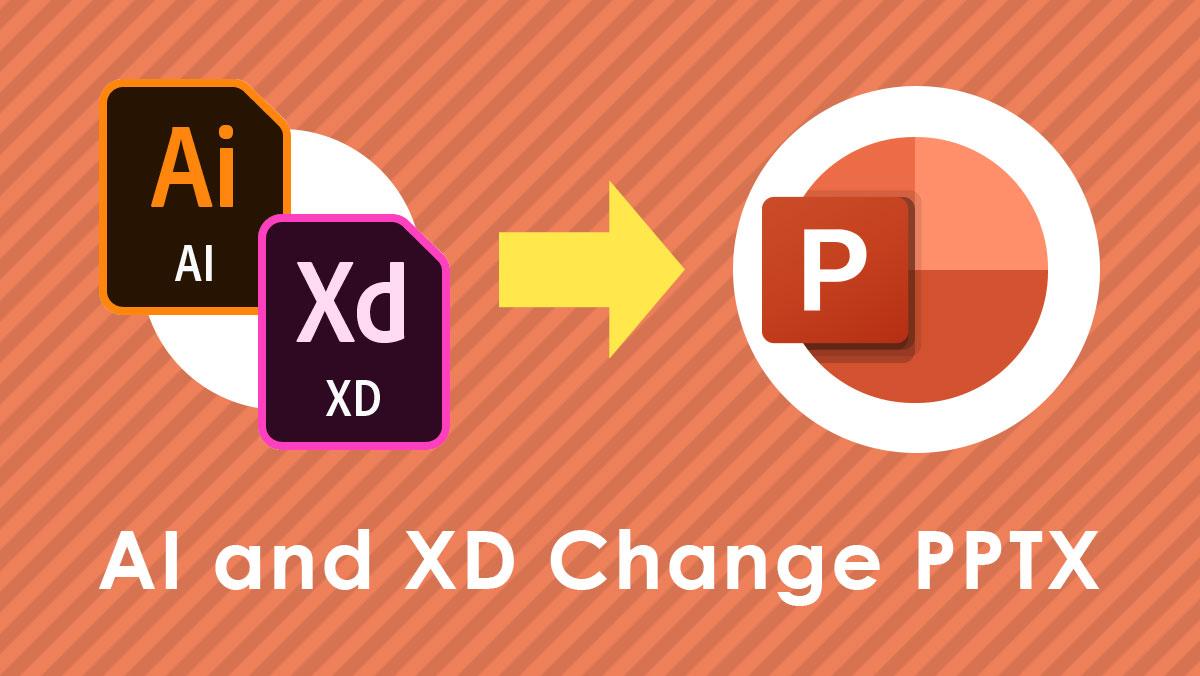 イラレ・XDのファイルをパワーポイントデータに変換する方法